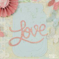 Sizzix Tutorial   Love Song Valentine by Michelle Stewart
