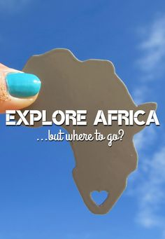 Africa is calling. - Going Somewhere Slowly Where To Go, How To Find Out, Writer, Africa, Explore, World, Blog, Travel, The World