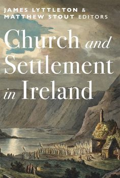 Four Courts Press | Church and Settlement in Ireland