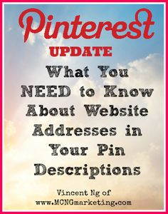 Clickable URLs Have Changed in Pinterest's Pin Descriptions by @MCNG Marketing = Social Media Marketing with Vincent Ng #Pintalysis