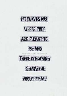 Body positivity and feminism Body Positive Quotes, Positive Body Image, Positive Vibes, Love My Body, Loving Your Body, The Words, Curvy Quotes, Affirmations, Body Shaming