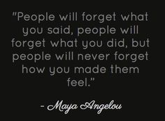 One of my favorite Maya Angelou quotes