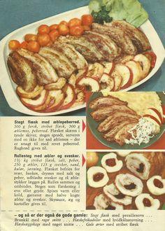 1. Stegt flæsk med æblepeberrod. 2. Rullesteg med svesker og æbler.