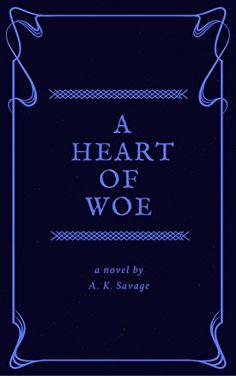 #Book Review of #AHeartofWoe from #ReadersFavorite  Reviewed by Anne-Marie Reynolds for Readers' Favorite