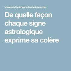 De quelle façon chaque signe astrologique exprime sa colère