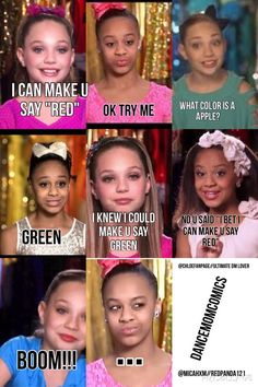 Dance moms so funny. McKenzie tricks Now into saying red Ahhh the clasics Dance Moms Quotes, Dance Moms Funny, Dance Moms Girls, Funny Dance Quotes, Really Funny Memes, Stupid Funny Memes, Funny Relatable Memes, Hilarious, Funny Stuff