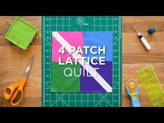Make an Easy Four Patch Lattice Block - Quilt Snips
