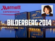 Bilderberg 2014 Agenda And Names Announced!