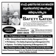 ADMISSION STARTED for Safety Catch Institute (Approved Institution of BHARATHIAR UNIVERSITY)  BSC - PG Diploma & Diploma - UNIVERSITY PROGRAMS (Full Time)  Only 30 SEATS in a Batch - Regular Classes at #KOCHI & #MAVELIKARA  Call or Email us Now for Enquiry: +91 – 80891 69549 / info@safetycatch.in