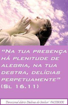Momento Versículos: Tua Presença!    Sl 16.11