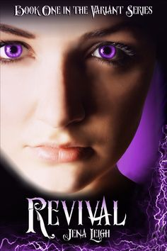 REVIVAL (The Variant Series, #1) - a YA paranormal novel by Jena Leigh. I Love Books, Good Books, Books To Read, Jane Austen, Book Series, Book 1, Cover Art, Short Horror Stories, Book Reader