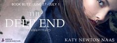 Check out this ‪#‎BookBlitz‬ featuring, The Deep End by Katy Newton Naas! Learn more about the book and the author, and read an excerpt here!