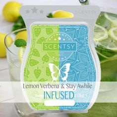 Infused Scentsy Recipe  www.greatscents2.com Lemon Verbena Stay Awhile