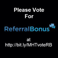 Please vote for my startup ReferralBonus to be a @MassHighTech 5 Startups to Follow! Http://bit.ly/MHTvoteRB Thanks!!