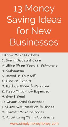 13 Money Saving Ideas for New Businesses. Click to read entire article.