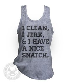 [size M] I Clean Jerk Have A Nice Snatch Funny Kettlebell Crossfit AA TR408 Tank Top | eBay..... @adrienne Ramser...I'm sure you'll like this one haha