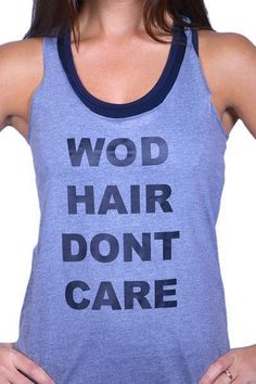 WOD Hair Don't Care Workout Tank Top by GLOW girl Fitness