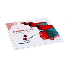 Jabberwocky / Le Dragragroula