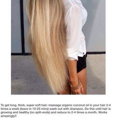 How To Get Long, Thick, Super Soft Hair