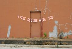 I felt secure with youquote by anonymous // banner & photography by peytonfulford