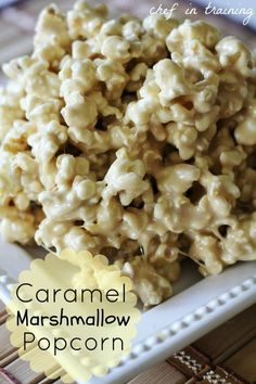 Caramel Marshmallow Popcorn:  1 package microwave popcorn popped  1/2 cup butter  1 cup brown sugar  2 Tbsp. light corn syrup or honey  1/2 tsp. vanilla  12 large marshmallows  1. Pop popcorn until done, remove any unpopped kernels.  2. Melt butter in a medium saucepan over low heat.  3. Add brown sugar, corn syrup, vanilla and marshmallows.  4. Turn heat to medium and stir until marshmallows are melted and mixture is smooth.  5. Pour over popcorn and stir in until popcorn is evenly coated.