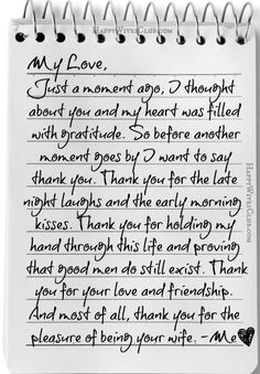 TEXT: My Love, just a moment ago I thought about you and my heart was filled with gratitude. So before another moment goes by I want to say thank you.