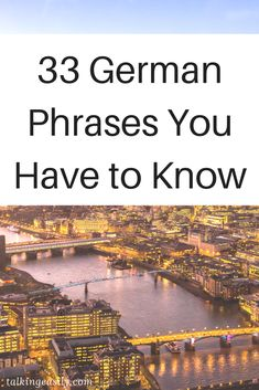Learn these German phrases and be a few steps closer to being fluent. German Grammar, German Words, Moving To Germany, Germany Travel, Learn German Language, Foreign Language, New Things To Learn, How To Memorize Things, Learning Languages Tips