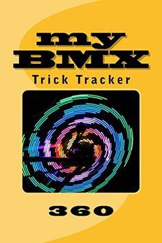"(6"" x 9"" w/Glossy Cover Finish)  My BMX: Trick Tracker 360 (Cover Colors 360) (Volume 4) b... https://www.amazon.com/dp/1535097752/ref=cm_sw_r_pi_dp_SCoFxbRWDWMFH"