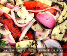 Recipe: Grilled Veggies with Italian Herb Dressing