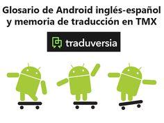 Glosario de Android inglés-español y memoria de traducción en TMX