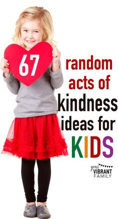 """Random acts of kindness for kids are really fun! Best of all, they encourage kids to think outside of themselves and begin asking, """"How can my life change others?"""" Kindness acts encourage kids to think like world changers! Here's everything you need to know to perform your own acts of kindness with your kids!"""