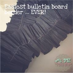 Cutest, easiest and CHEAPEST bulletin board border ... ever! All it takes is crepe paper and a sewing machine.
