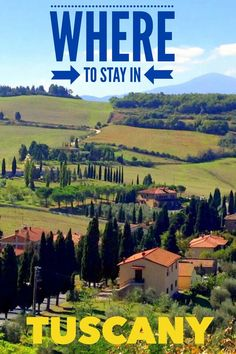 Best places to stay in Tuscany Italy. Learn which hilltop towns to visit and compare budget, mid-range and luxury accommodations in this Italy hill town guide.
