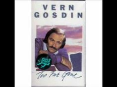 What are some of Vern Gosdin's greatest hits?