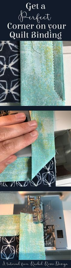 Finally! A step by step tutorial on how to get your quilt binding corners nice and straight!   Rachel Rossi Designs