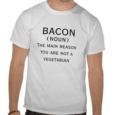 #bacon the main reason you are not a vegetarian