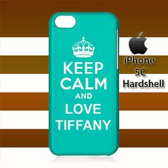 Keep Calm and Love Tiffany iPhone 5c Case Cover Hardshell