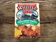 Whistle Stop Cafe Fried Green Tomato Mix...it's almost time for this!!