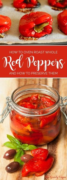 A simple guide on how to roast red peppers and store them for longer use. They are a fantastic addition to any dish ranging from salads to pasta sauce. Coconut Oil Weight Loss, Roasted Red Peppers, Oven Roast, How To Eat Less, Stuffed Hot Peppers, Vegan Vegetarian, Vegan Food, Cooking Tips, Food Tips