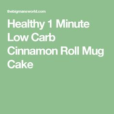 Healthy 1 Minute Low Carb Cinnamon Roll Mug Cake Chocolate Mug Cakes, Low Carb Chocolate, Chocolate Chip Muffins, Vegetarian Chocolate, Low Carb Desserts, Low Carb Recipes, Cooking Recipes, Banting Recipes, Paleo Sweets