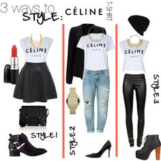 3 ways to style : The Celine T-Shirt by danielleajohnson on Polyvore