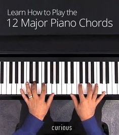 The 12 Major #piano Chords