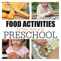 Food Activities at Free Choice in Preschool