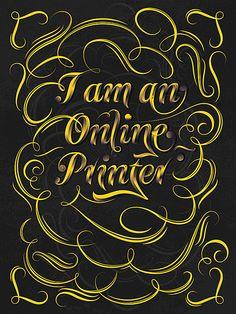I'm A Online Printer by Noem9 Studio #lettering #typography #handmade #graphicdesign #artwork