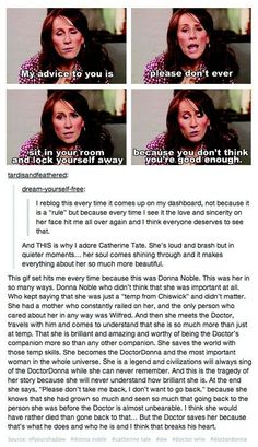 Catherine Tate from Doctor Who. I love this so much. Not only because Donna was my favorite companion, but because I have these problems and it gives me hope
