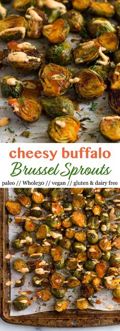 Vegan and Whole30 approved, these Cheesy Buffalo Brussel Sprouts will be a sure hit! Perfect for an appetizer, side dish, or for game day snacking! Dairy free, paleo, and gluten free too - Eat the Gains #brusselsprouts #vegan #paleo #glutenfree #whole30