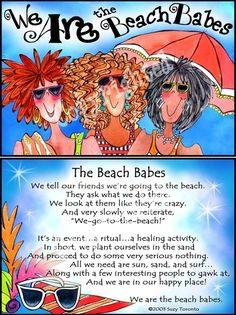 """15213919.8k The work of best-selling writer and artist Suzy Toronto is dedicated to women and their relationships. And her whimsical illustrations and stories of beach babes, flip flops, and mermaids are a hoot! """"Going to the beach… It's an event…a ritual…a healing activity. In short, we plant ourselves in the sand, and proceed to do …"""