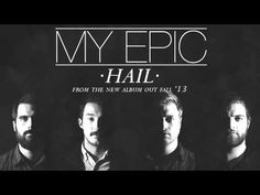 "MY EPIC ""Hail"" New Song & Free Download"