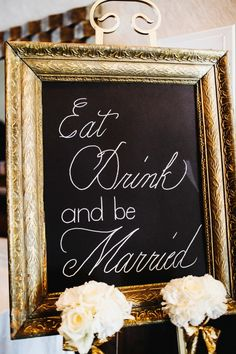 Eat, drink, and be married sign   Derk's Works Photography