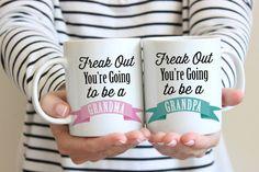 New Pregnancy Announcement Mugs Freak Out You're going to be an Grandma & Grandpa 11 oz or 15 oz Mug Set